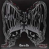 Time To Die [2 LP]