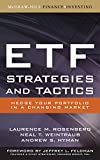 img - for ETF Strategies and Tactics: Hedge Your Portfolio in a Changing Market by Laurence Rosenberg (2008-04-14) book / textbook / text book