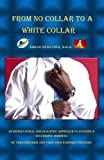 From No Collar to a White Collar, Edgar Cole, 1463565844