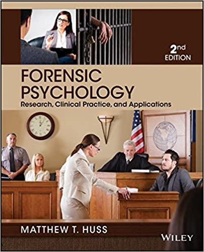 Forensic Psychology Matthew T. Huss