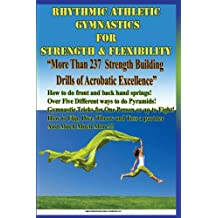 Rhythmic Athletic Gymnastics For Strength and Flexibility