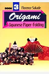 Origami: Book Three by Florence Sakade (September 18,1998) Paperback