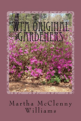 Wpa original gardeners norfolk botanical garden kindle edition by wpa original gardeners norfolk botanical garden by williams martha fandeluxe Choice Image