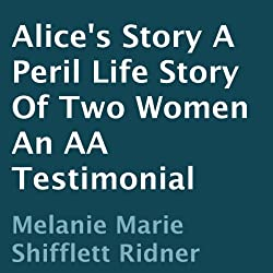 Alice's Story: A Peril