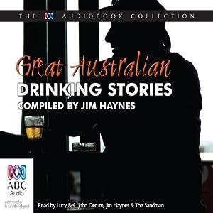 Great Australian Drinking Stories Audiobook