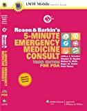 img - for Rosen and Barkin's 5-Minute Emergency Medicine Consult, Third Edition, for PDA: Powered by Skyscape, Inc. (The 5-Minute Consult Series) book / textbook / text book