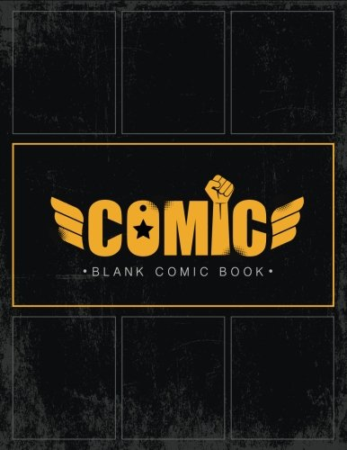 Blank Comic Book: Create Super Hero Comic / Drawing  your own Anime & Cartoons  Variety of Templates for Comics Strip / Blank Anime - Manga Book (Comics - Manga books) (Dc Comics Create Your Own Superhero)