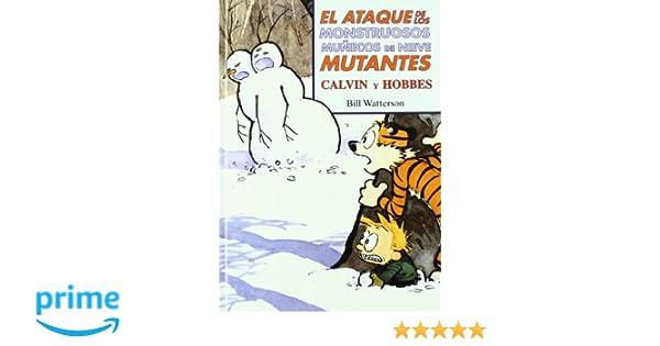 El ataque de los monstruosos muñecos de nieve mutantes Súper Calvin y Hobbes 8 Bruguera Contemporánea: Amazon.es: Bill Watterson: Libros
