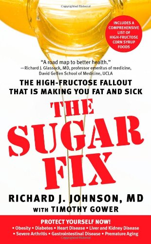 Read Online The Sugar Fix: The High-Fructose Fallout That Is Making You Fat a pdf