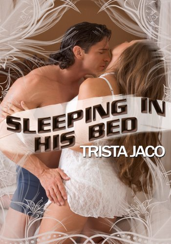 Men's Erotica: Sleeping In His Bed