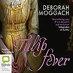 Tulip Fever | Deborah Moggach