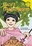 Lucy's Magic Wand, Trisha Speed Shaskan, 140484080X