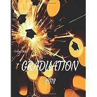 Guest Book GRADUATION 2018: Class of 2018: Volume 1 (Graduation Party)