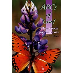 ABC's of Grief:: A Handbook for Survivors