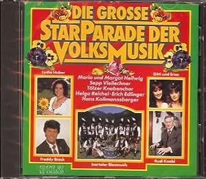 Die Grosse Starparade der Volksmusik Vol. 1 (feat. Lydia Huber, Freddy Breck, Isartaler Blasmusik, Gitti und Erica, Rudi Knabl a.m.m.)