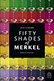 Fifty Shades of Merkel