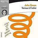 Tortues à l'infini | Livre audio Auteur(s) : John Green Narrateur(s) : Élodie Huber