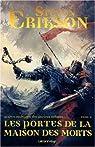 Le Livre Malazéen des Glorieux Défunts, tome 2 : La Portes de la Maison des Morts par Erikson