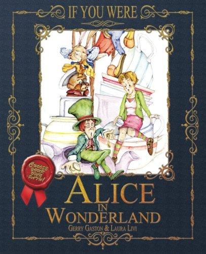 Download If You Were ... Alice in Wonderland PDF