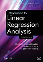 Introduction to Linear Regression Analysis, 5th Edition Front Cover