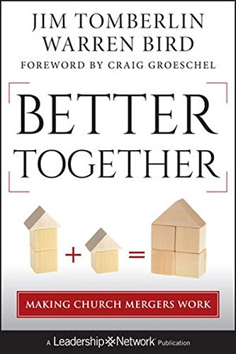 Better Together: Making Church Mergers Work (Merger Colors)