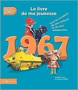 1967 Le Livre De Ma Jeunesse Amazon Fr Armelle Leroy