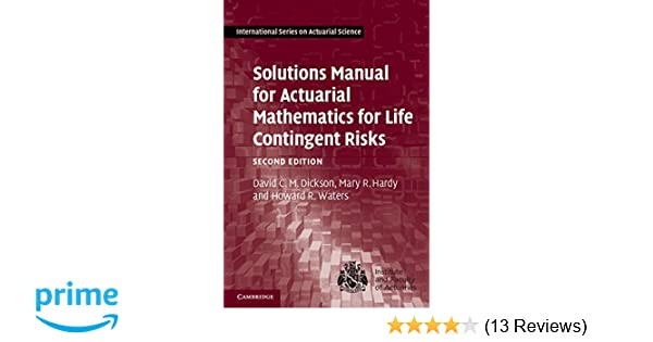 Actuarial Mathematics For Life Contingent Risks Solution Manual Pdf