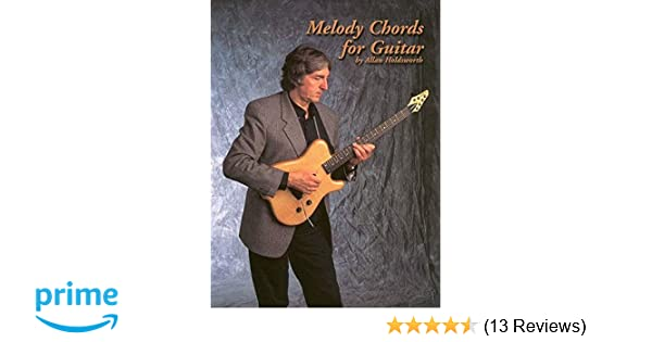 Amazon Melody Chords For Guitar By Allan Holdsworth