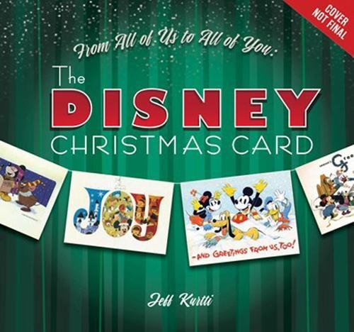 From All of Us to All of You The Disney Christmas Card (Disney Editions (Disney Christmas Cards)