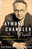The Raymond Chandler Papers, 1909-1959, Raymond Chandler, 0871137860