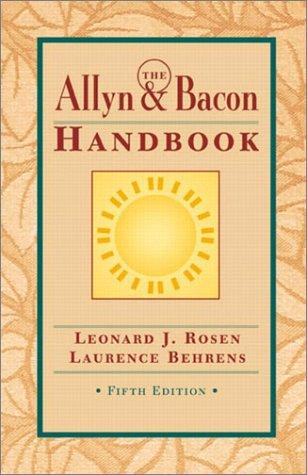 The Allyn & Bacon Handbook (5th Edition)