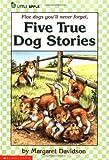Five True Dog Stories, Margaret Davidson, 0590424017
