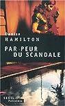 Par peur du scandale par Hamilton