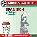 Spanisch gehirn-gerecht: 2. Aufbau (Birkenbihl Sprachen) Hörbuch von Vera F. Birkenbihl Gesprochen von:  div.