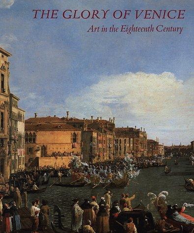 The Glory of Venice: Art in the Eighteenth Century