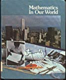 Mathematics in Our World, Robert E. Eicholz and Phares G. O'Daffer, 0201181703
