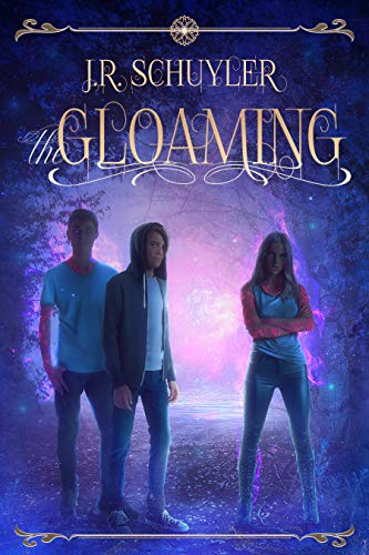 The Gloaming by [J.R. Schuyler]