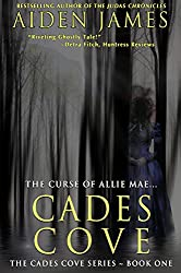 Cades Cove: The Curse of Allie Mae (Cades Cove Series Book 1) (English Edition)