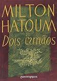 Dois Irmaos (Edicao de Bolso) (Em Portugues do Brasil)
