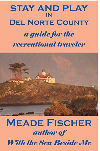 stay-and-play-in-del-norte-county-a-guide-for-the-recreational-traveler