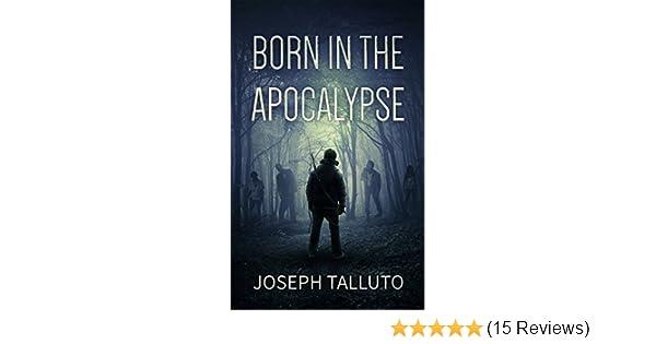 Amazon born in the apocalypse ebook joseph talluto kindle store fandeluxe Images