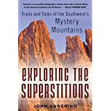 Superstitions: Ghost Trails of the Mystery Mountain