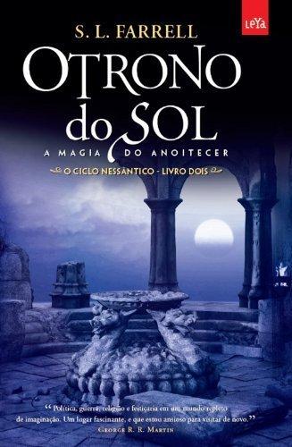O Trono do Sol. A magia do anoitecer. Vol. 2