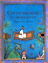 Contes magiques du monde entier par Margaret Mayo (II)
