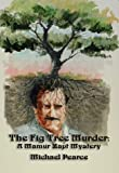 The Fig Tree Murder, Michael Pearce, 1590580680