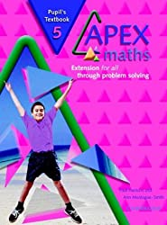 Apex Maths 5 Pupil's Textbook: Extension for all through Problem Solving