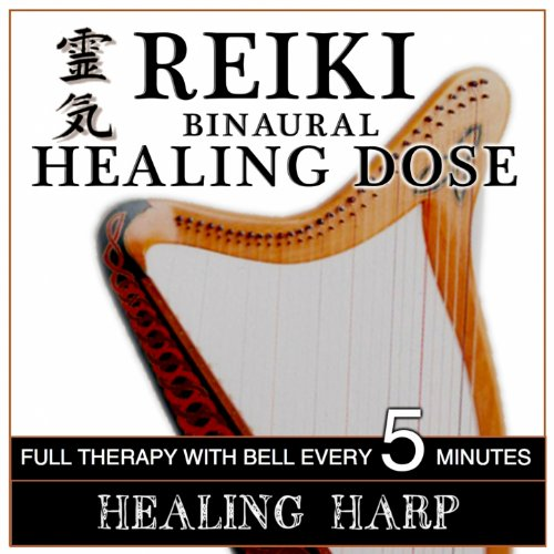 Reiki Binaural Healing Dose: Healing Harp (1h Full Binaural Healing Therapy With Bell Every 5 Minutes)
