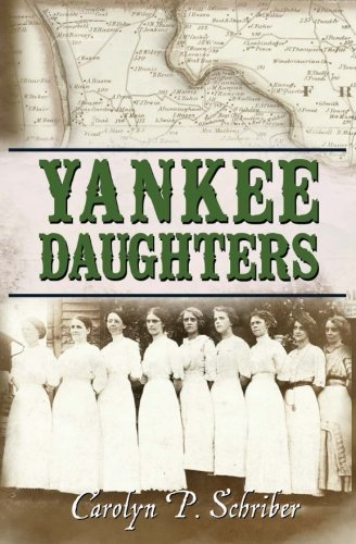 Book: Yankee Daughters (The Grenville Trilogy Book 3) by Carolyn P. Schriber