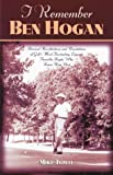 I Remember Ben Hogan, Mike Towle, 158182078X