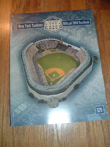 (New York Yankees Official 2008 Yearbook Magazine )